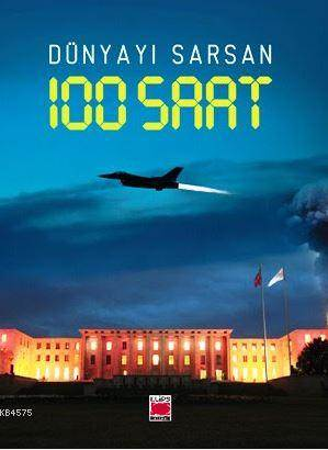 Dünyayı Sarsan 100 ...