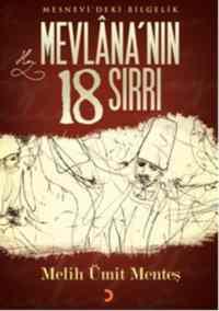Mevlânanın 18 Sırrı; Mesnevideki Bilgelik