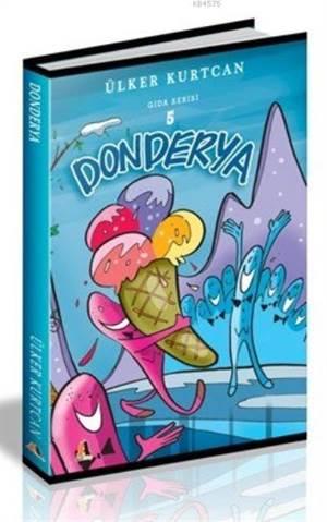 Donderya (Gıda Serisi 5)
