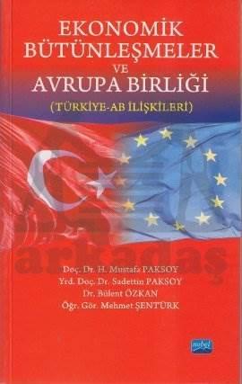 Ekonomik Bütünleşmeler ve Avrupa Birliği; Türkiye-AB İlişkileri