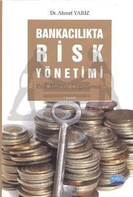 Bankacılıkta Risk Yönetimi; Risk Matrisi Uygulaması