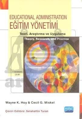 Eğitim Yönetimi; Teori, Araştırma ve Uygulama