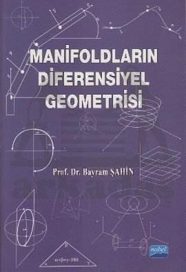Manifoldların Diferensiyel Geometrisi