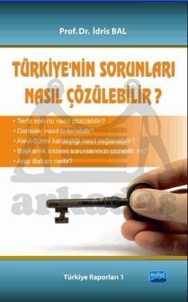 Türkiye'nin Sorunları Nasıl Çözülebilir?