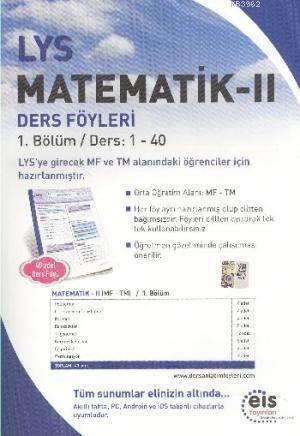LYS Matematik II; Ders Föyleri MF TM 1.Bölüm Ders: 1 - 40