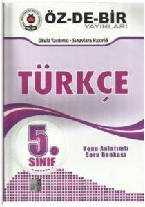 Özdebir 5 Sınıf Türkçe Konu Anlatımlı S.B.
