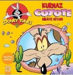 Kurnaz Coyote Hikaye Kitabı; Looney Tunes