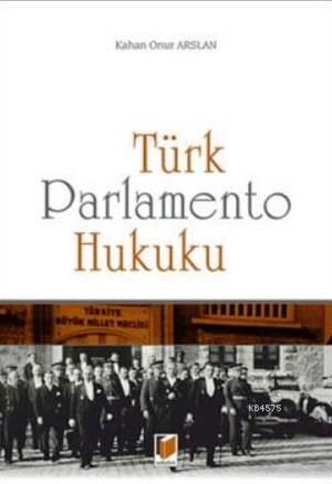 Türk Parlamento <br/>Hukuku