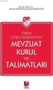 Türkiye Futbol Federasyonu; Mevzuat Kurul Ve Talimatları