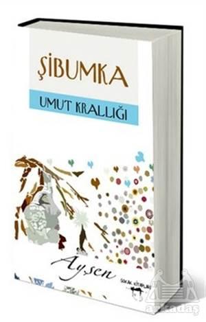 Şibumka - Umut Krallığı