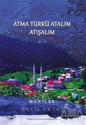 Atma Türkü Atalım Atışalım