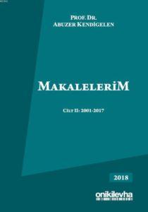 Makalelerim Cilt II: 2001-2017