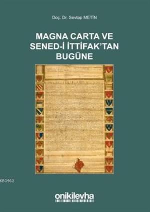 Magna Carta Ve Sened-İ İttifak'tan Bugüne