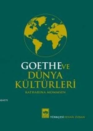 Goethe ve Dünya Kü ...