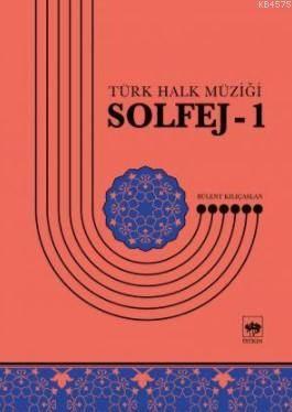Solfej-1; Türk Halk Müziği