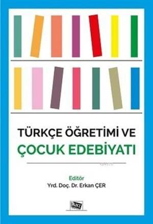 Türkçe Öğretimi Ve Çocuk Edebiyatı