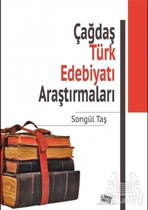 Çağdaş Türk Edebiyatı Araştırmaları