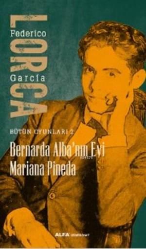 Bernarda Alba'nın<br/>Evi Mariana P ...