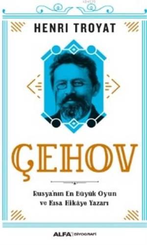 Çehov; Rusya'nın E ...