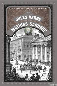 Mathıas Sandorf; Olağanüstü Yolculuklar 14