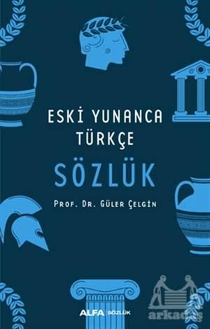 Eski Yunanca Türkçe Sözlük