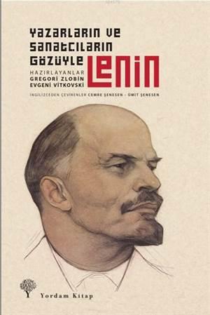Lenin; Yazarların Ve Şairlerin Gözüyle
