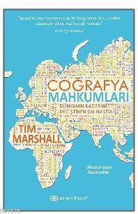 Coğrafya Mahkumları; Dünyanın Kaderini Değiştiren On Harita
