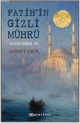 Fatih Serisi III : Fatih'in Gizli Mührü