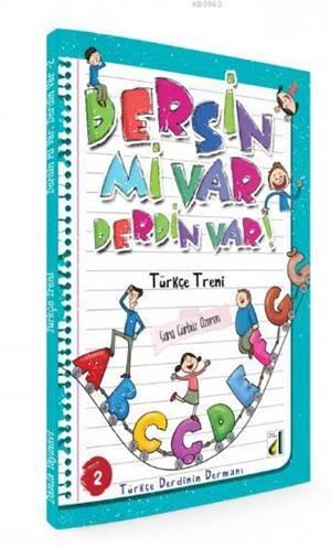 Dersin Mi Var Derdin Var : Türkçe Treni  2