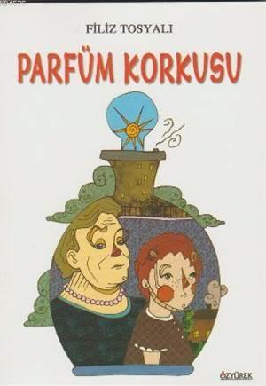 Parfüm Korkusu