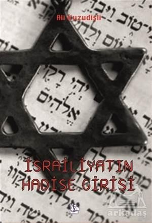 İsrailiyatın Hadise Girişi