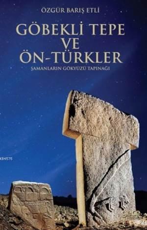 Göbekli Tepe ve Ön Türkler