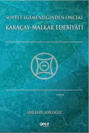 Sovyet Egemenliğinden Önceki Karaçay-Malkar Edebiyatı