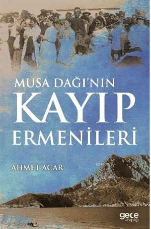 Musa Dağı'nın Kayıp Ermenileri