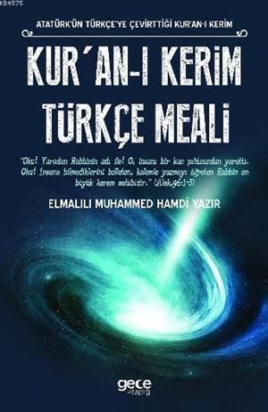 Kur'an-I Kerim Türkçe Meali; Atatürk'ün Türkçe'ye Çevirttiği Kur'an-I Kerim