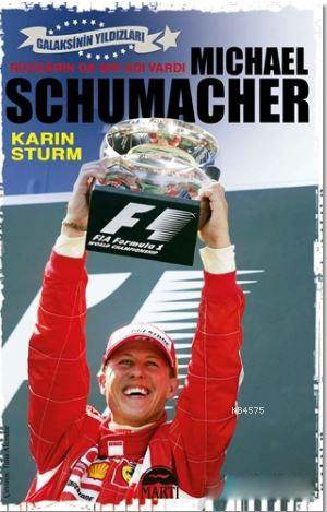 Michael Schumacher ...