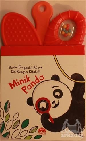 Minik Panda - Benim Çıngıraklı Küçük Diş Kaşıyıcı Kitabım