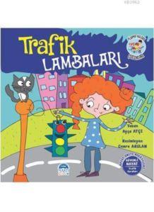 Trafik Lambaları - Pijama Kulübü Çocukları; Hayat Ünite Hikayeleri