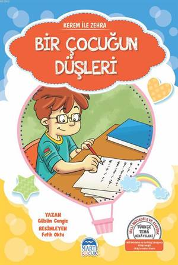 Kerem İle Zehra - Bir Çocuğun Düşleri; Türkçe Tema Hikayeleri