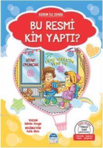 Kerem İle Zehra - Bu Resmi Kim Yaptı?; Türkçe Tema Hikâyeleri Seti