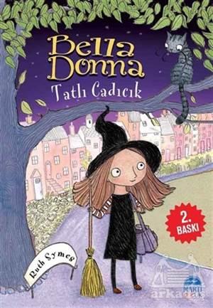 Bella Donna - Tatlı Cadıcık