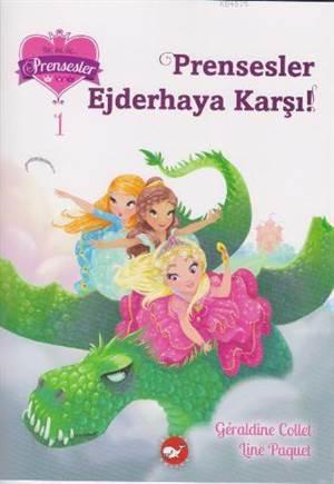 Prensesler Ejderhaya Karşı!; Bir İki Üç Prensesler-1