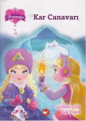 Kar Canavarı; Bir İki Üç Prensesler 4