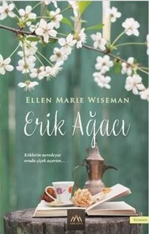 Erik Ağacı; Köklerin Neredeyse Orada Çiçek Açarsın...