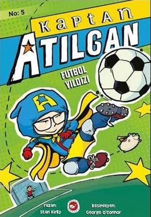 Kaptan Atılgan (5. Kitap); Futbol Yıldızı