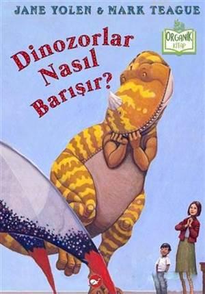 Dinozorlar Nasıl Barışır?