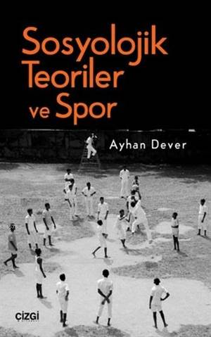 Sosyolojik Teoriler Ve Spor
