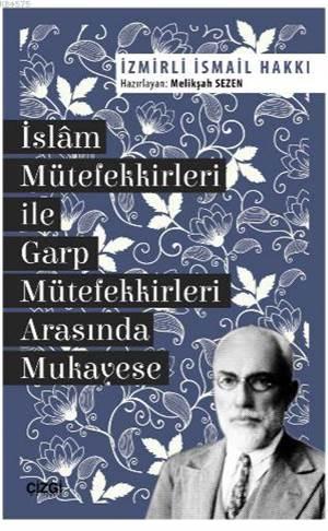 İslam Mütefekkirleri İle Garp Mütefekkirleri Arasında Mukayese