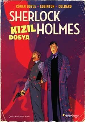 Kızıl Dosya - Bir Sherlock Holmes Çizgi Romanı