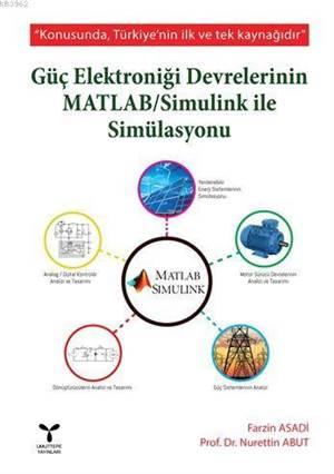 Güç Elektroniği Devrelerinin Matlab / Simulink İle Simülasyonu